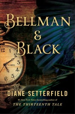 Bellman and Black by Diane Setterfielf