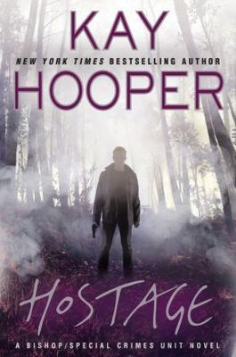 Hostage by Kay Hooper (Bishop/Special Crimes Unit #14)